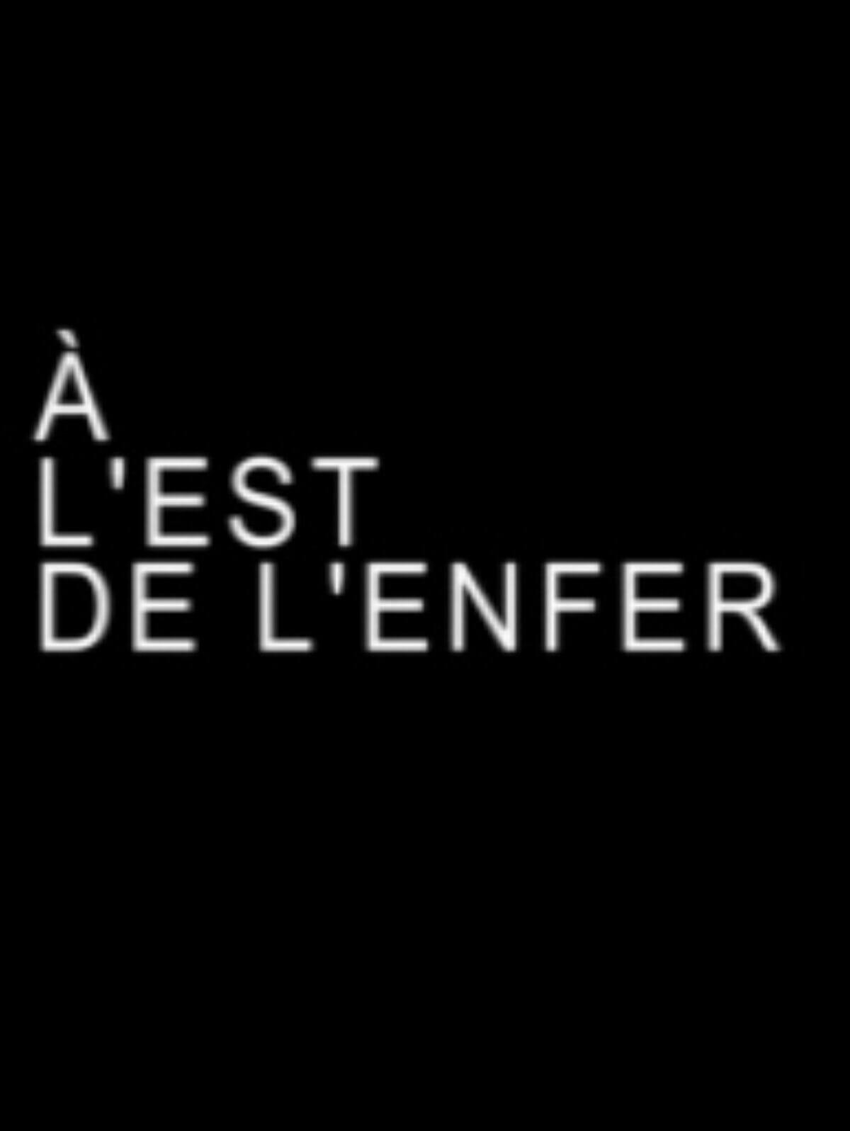 A-l-est-de-l-enfer-Documentaire