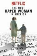 The-Most-Hated-Woman-In-America-poster