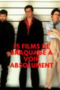 15-films-de-braquage-à-voir-absolument