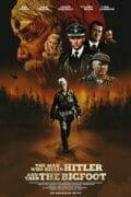 The-man-who-killed-hitler-and-then-the-bigfoot-poster